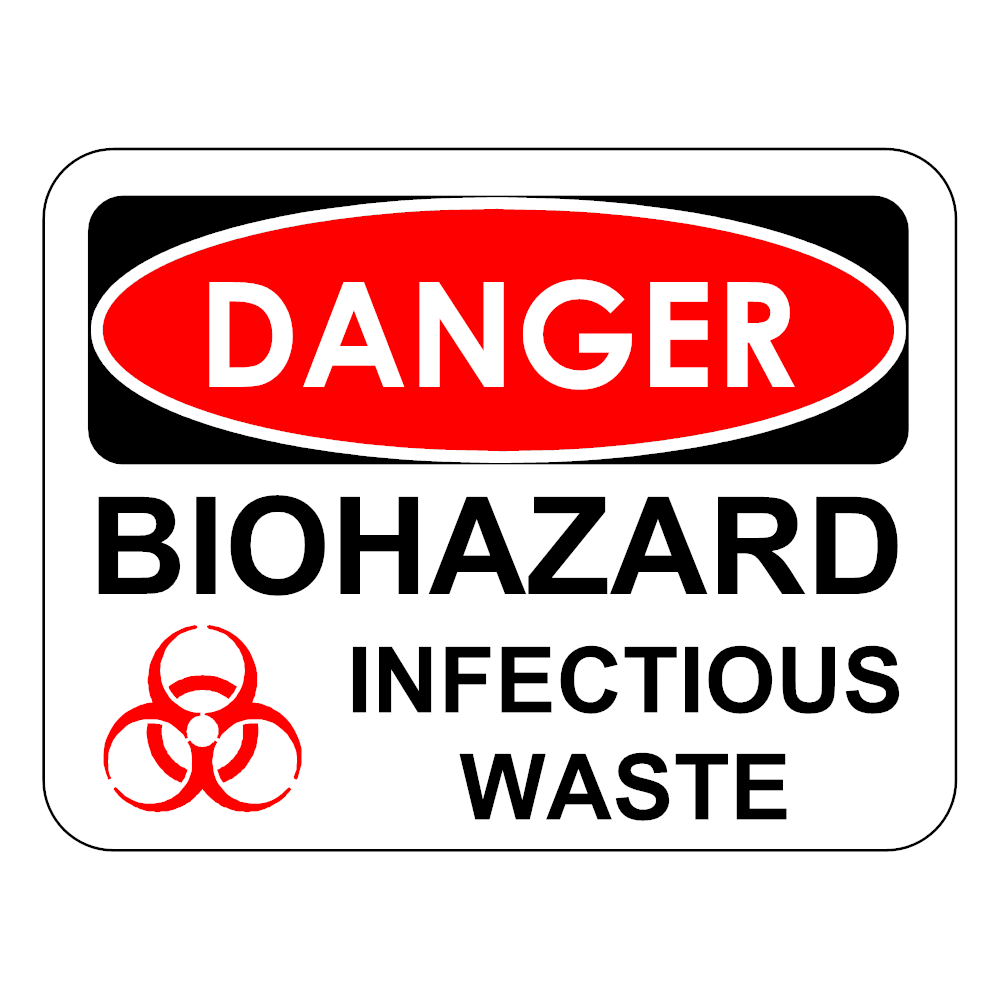 Example Image: Biohazard Infectious Waste Sign