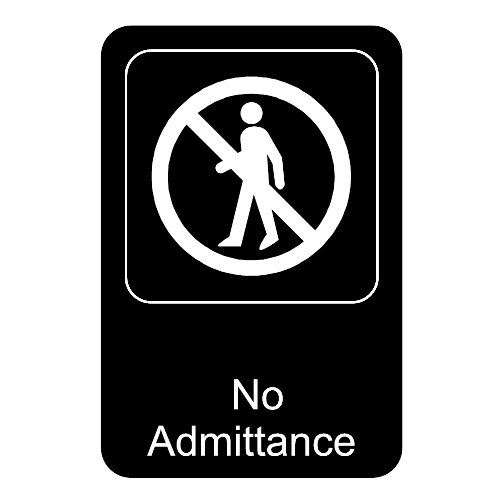 Example Image: No Admittance Sign