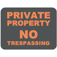Private Property - No Trespassing Sign