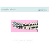 Standard Set of Braces