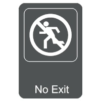 No Exit Sign