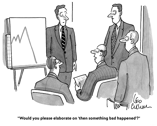 New Yorker Cartoon - Would you please elaborate on then something bad happened