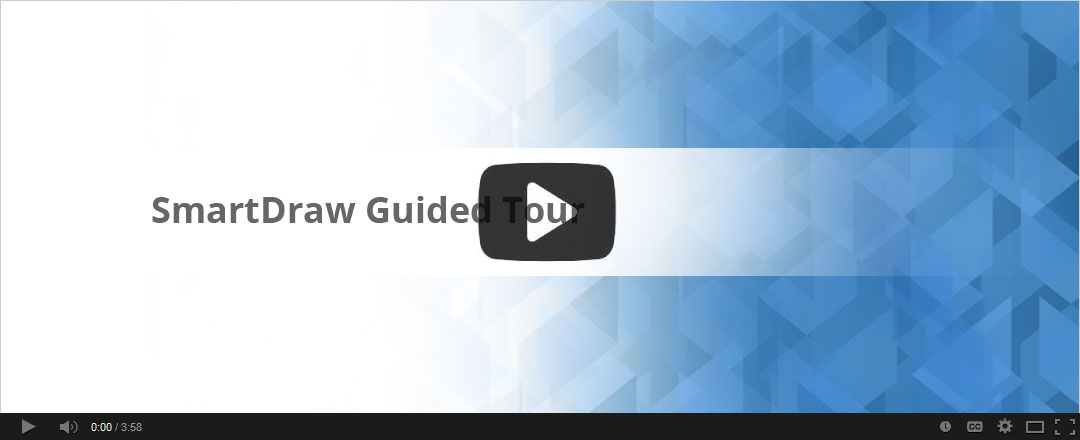Learn more about SmartDraw by watching this guided tour