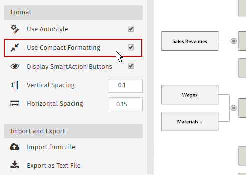 You can get compact formatting with just a click