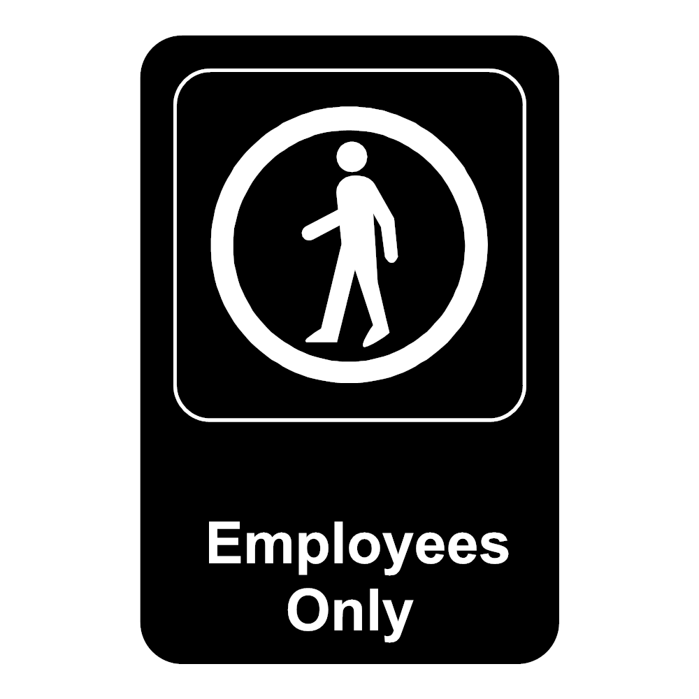 Example Image: Employees Only Sign