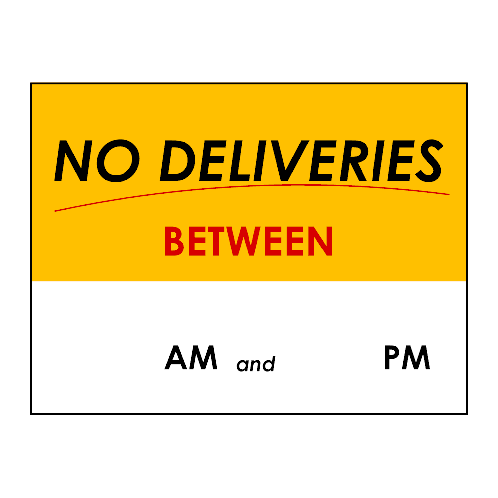 Example Image: No Deliveries Sign