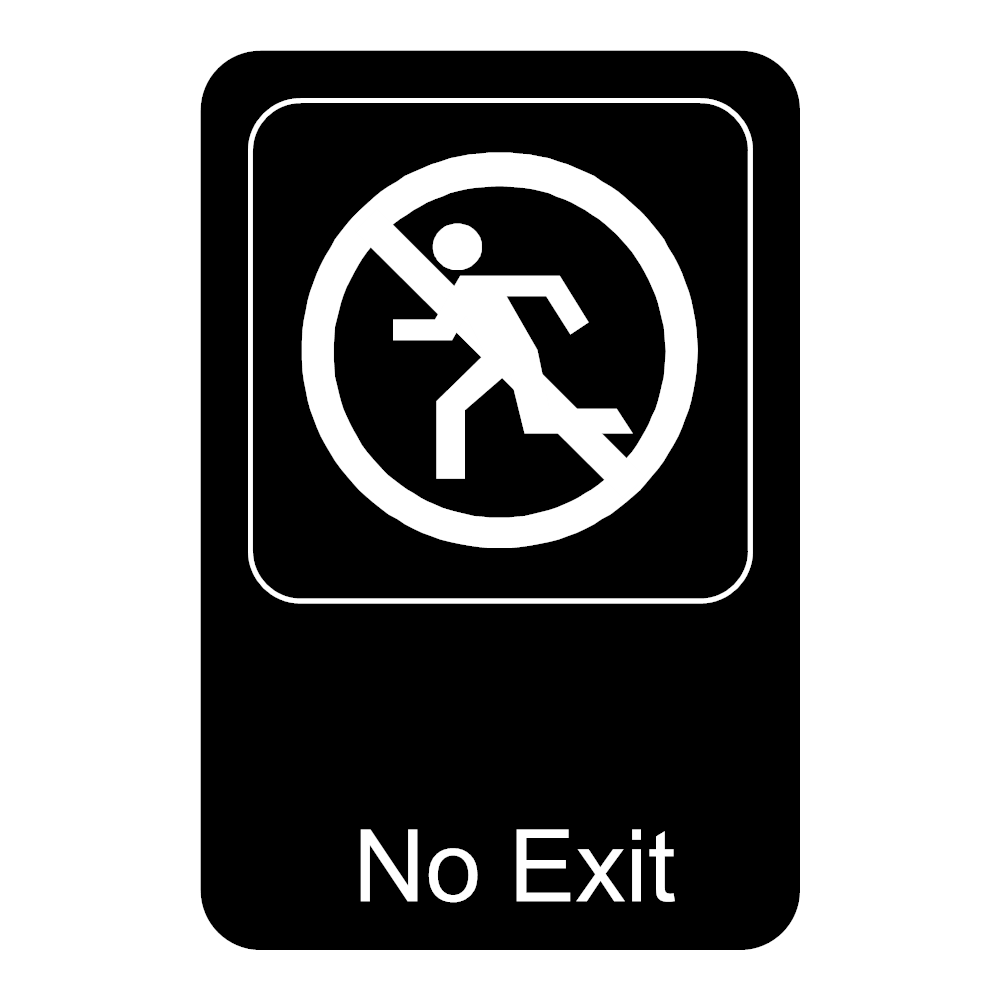 Example Image: No Exit Sign