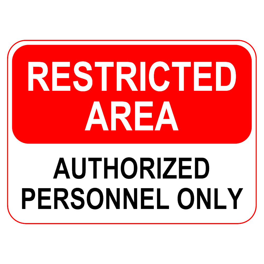 Example Image: Restricted Area Sign
