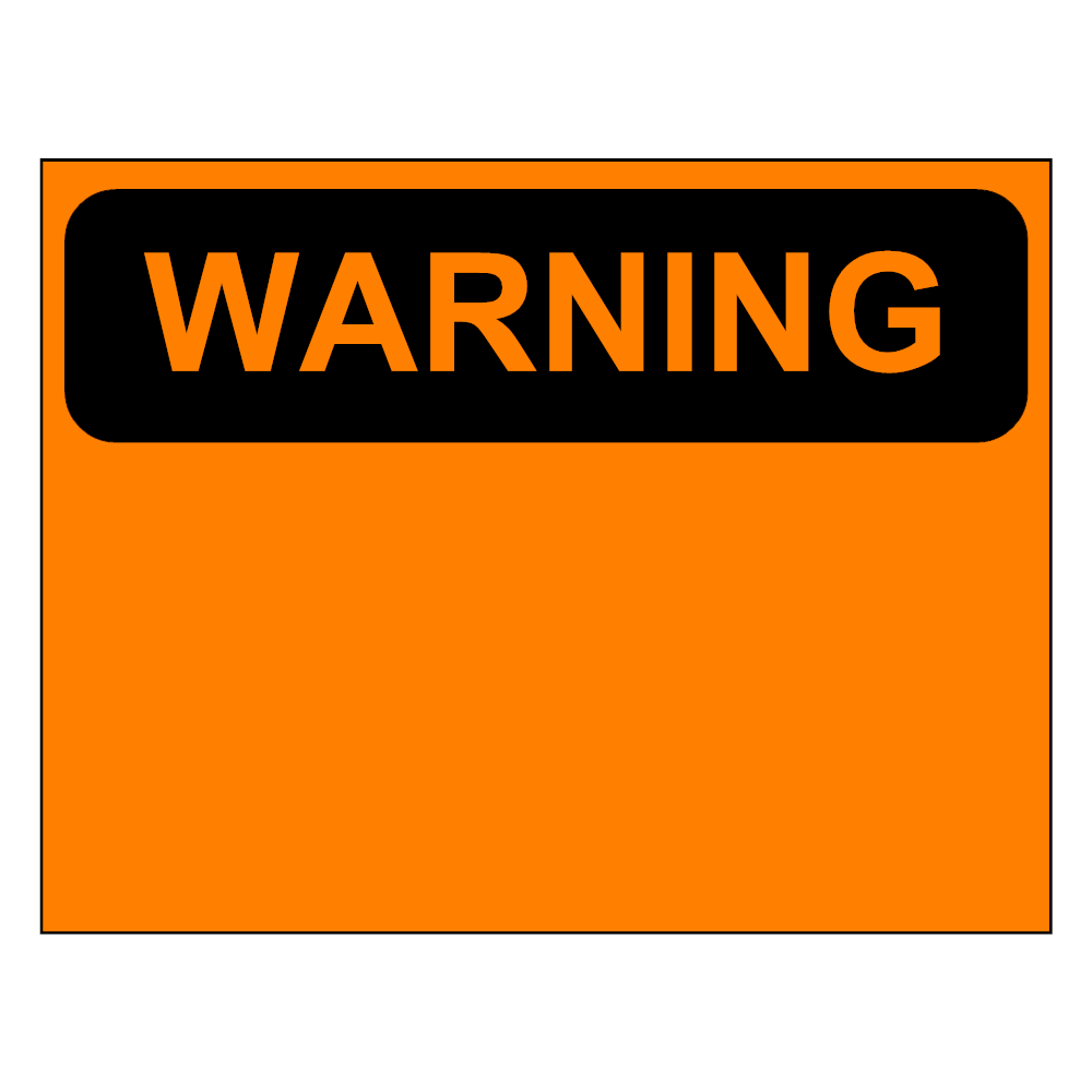 Example Image: Warning Sign