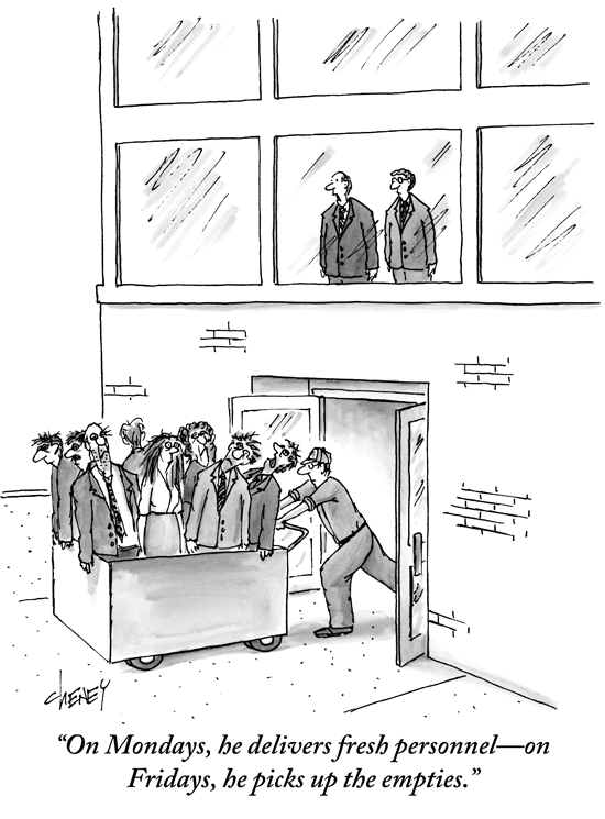 New Yorker cartoon - On Mondays he delivers fresh personnel and on Friday he picks up the empties