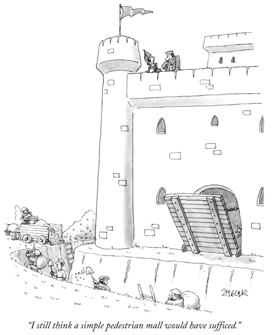 New Yorker cartoon - I still think a simple pedestrian mall would have sufficed